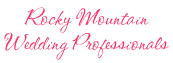 Colorado Rocky Mountain Wedding Professionals